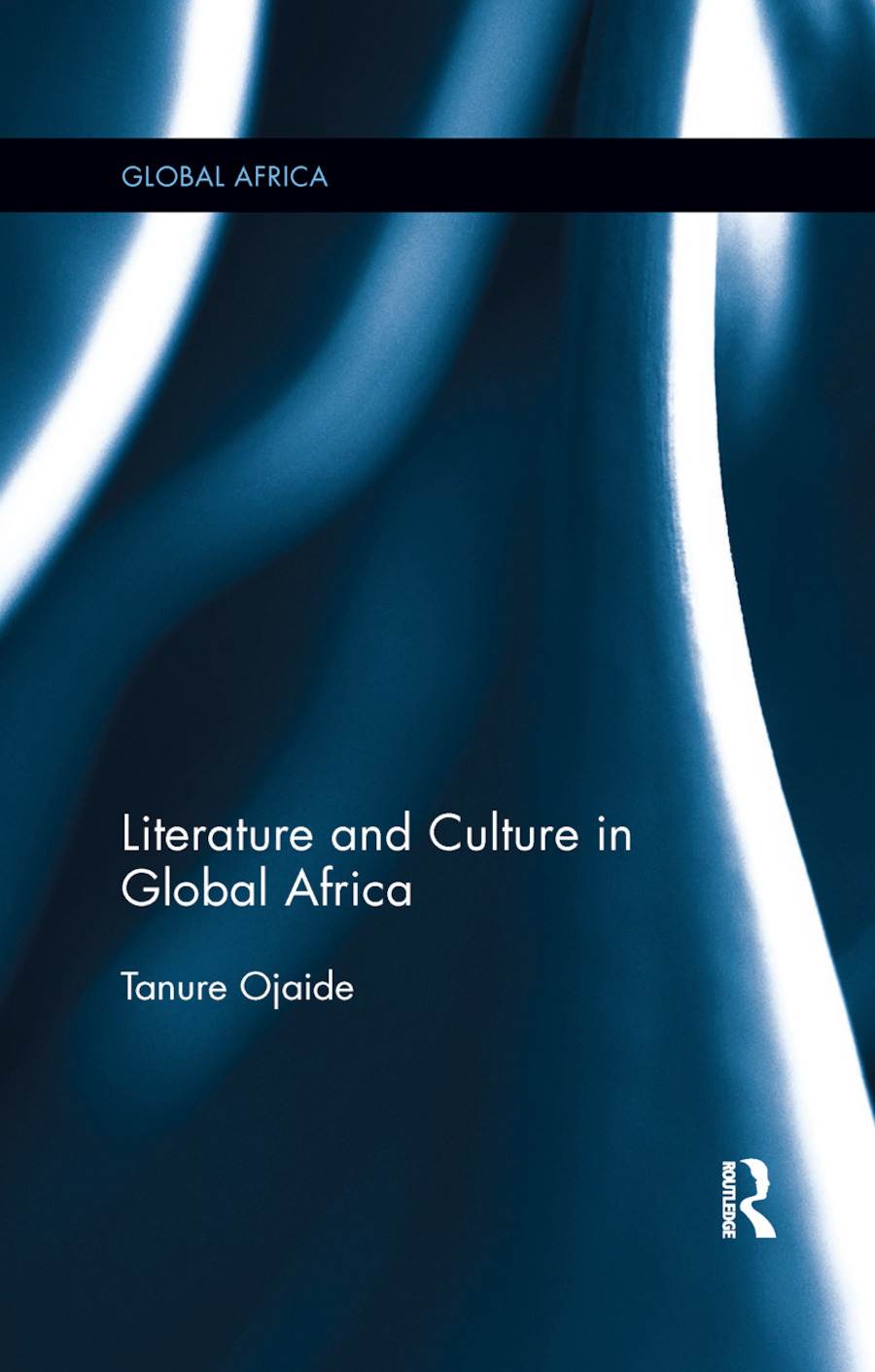 Literature and Culture in Global Africa book cover