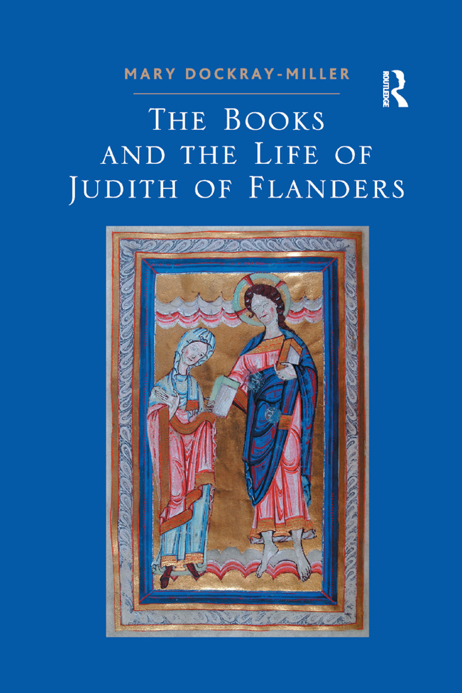 The Books and the Life of Judith of Flanders: 1st Edition (Paperback) book cover