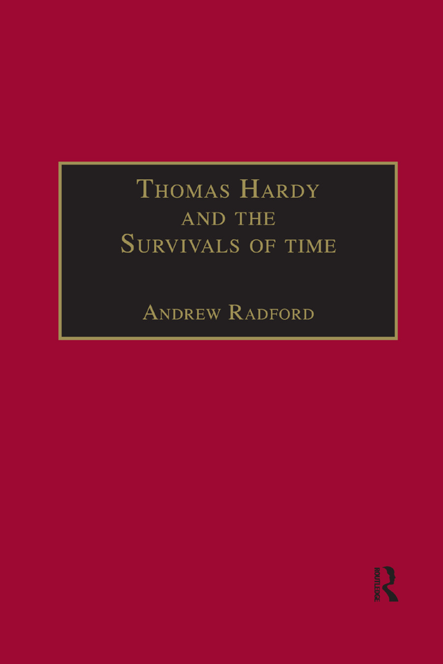Thomas Hardy and the Survivals of Time book cover