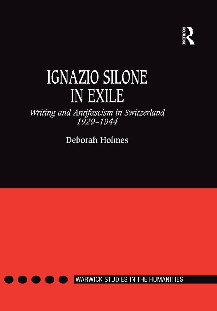 Ignazio Silone in Exile: Writing and Antifascism in Switzerland 1929�1944 book cover