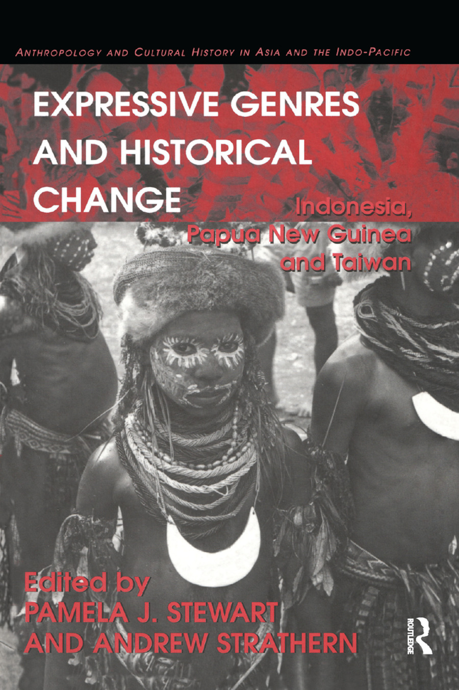Expressive Genres and Historical Change: Indonesia, Papua New Guinea and Taiwan book cover
