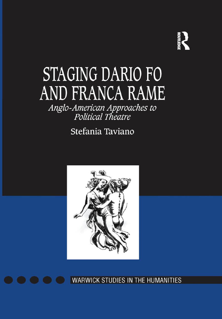 Staging Dario Fo and Franca Rame: Anglo-American Approaches to Political Theatre book cover