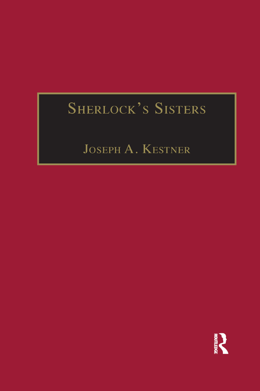 Sherlock's Sisters: The British Female Detective, 1864-1913, 1st Edition (Paperback) book cover
