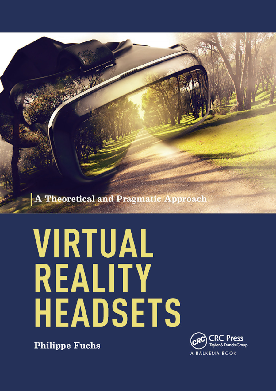 Virtual Reality Headsets - A Theoretical and Pragmatic Approach