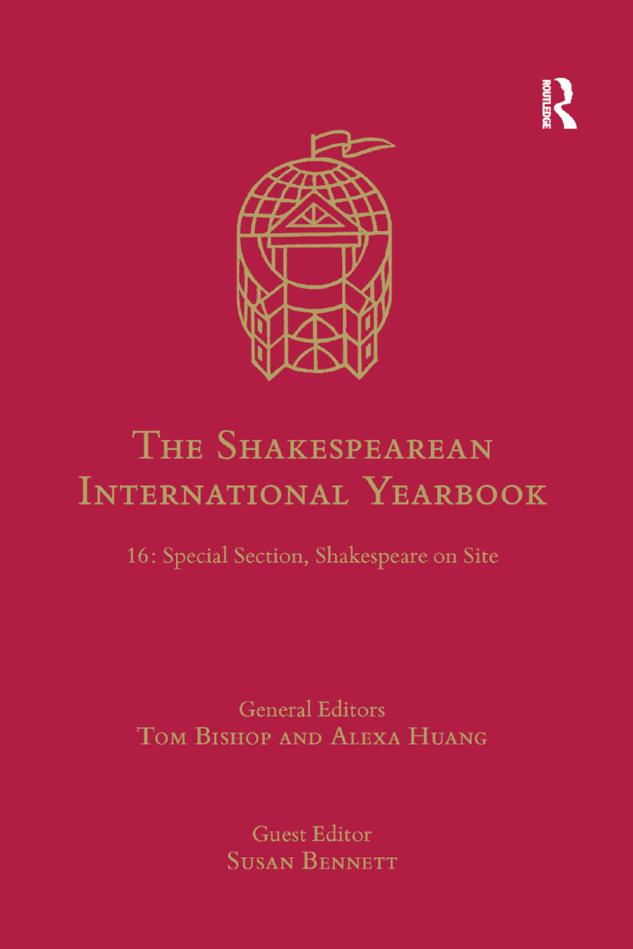 The Shakespearean International Yearbook: 16: Special Section, Shakespeare on Site, 1st Edition (Paperback) book cover