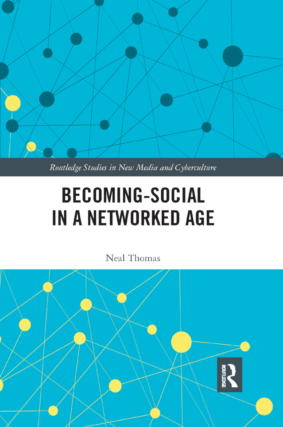 Becoming-Social in a Networked Age: 1st Edition (Paperback) book cover