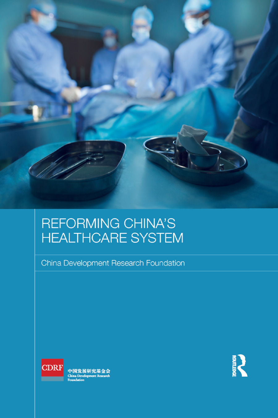 Reforming China's Healthcare System book cover