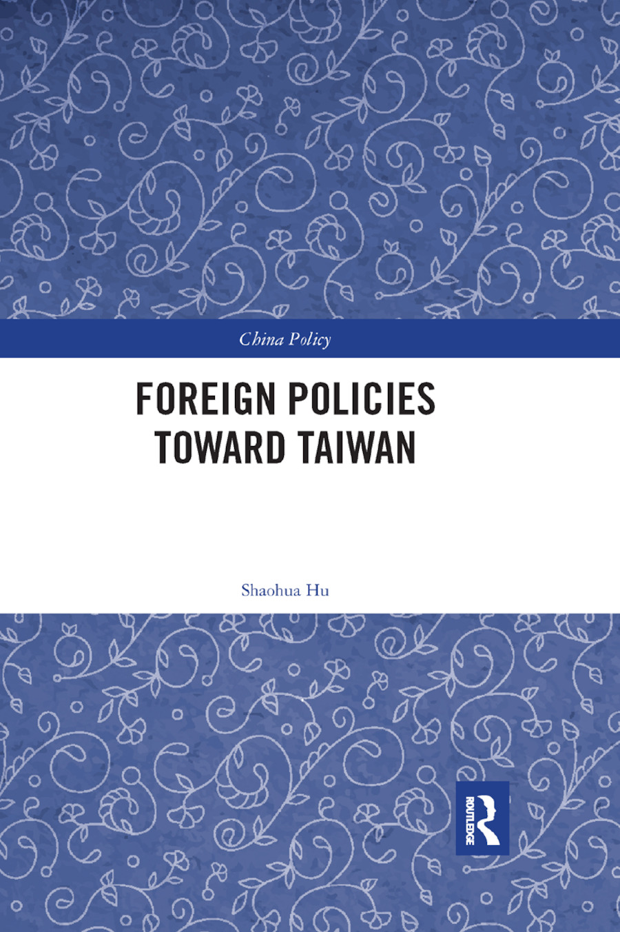 Foreign Policies toward Taiwan book cover