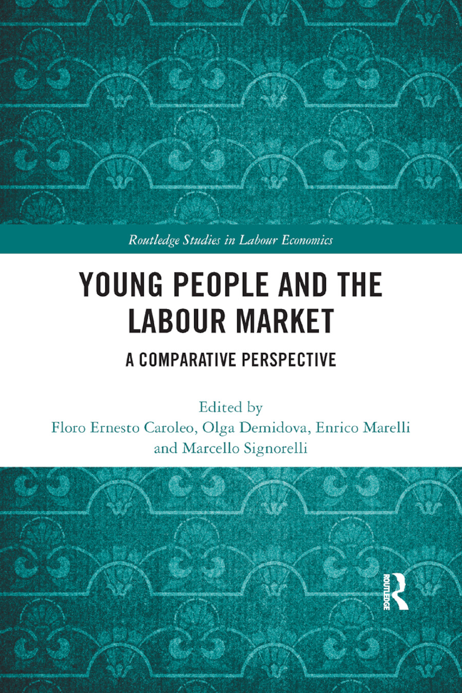 Young People and the Labour Market: A Comparative Perspective, 1st Edition (Paperback) book cover