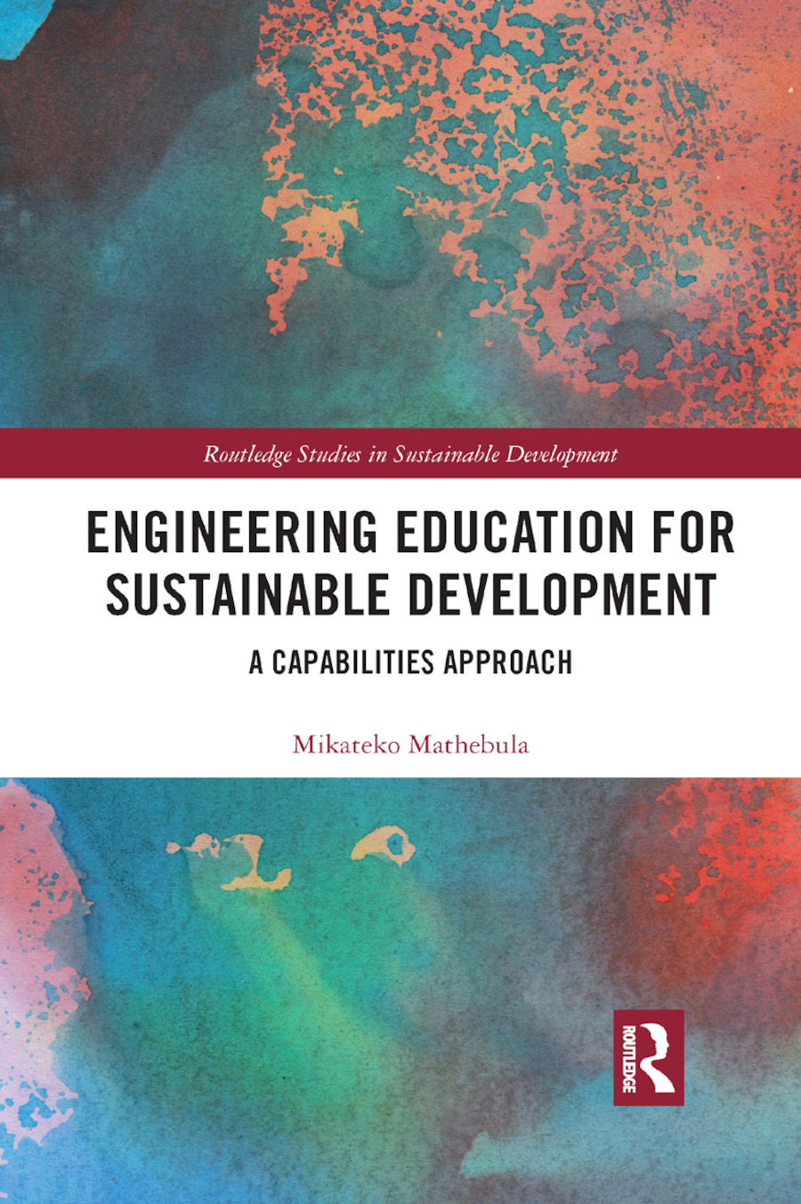 Engineering Education for Sustainable Development: A Capabilities Approach book cover