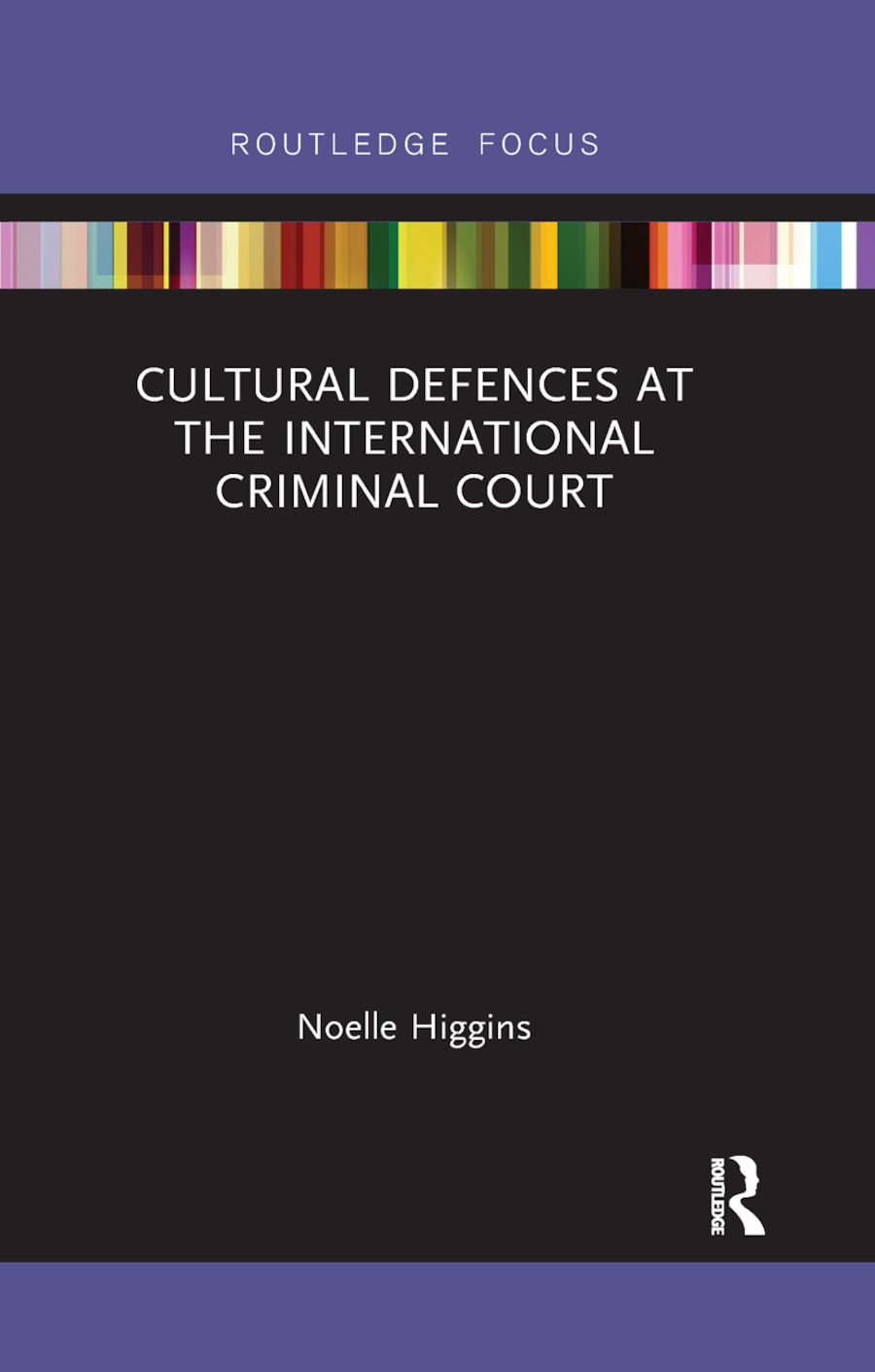 Cultural Defences at the International Criminal Court book cover