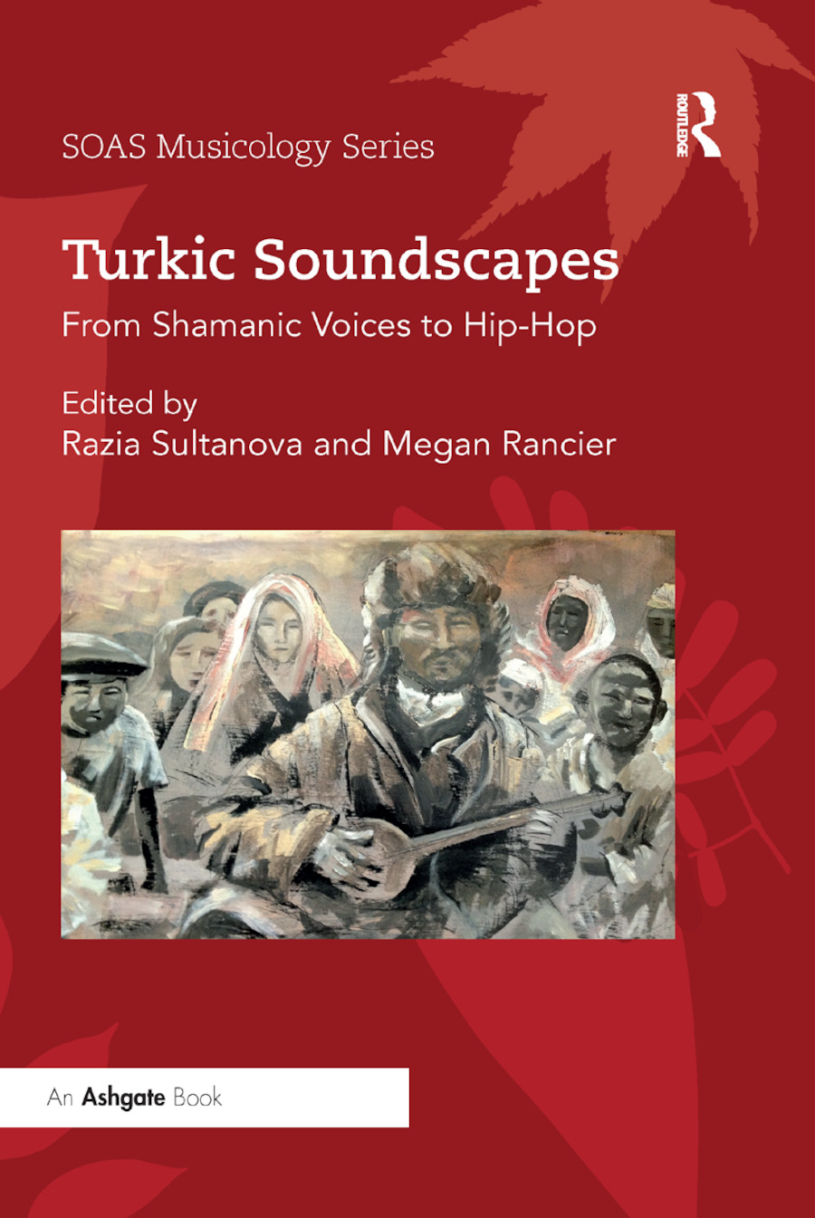 Turkic Soundscapes: From Shamanic Voices to Hip-Hop, 1st Edition (Paperback) book cover
