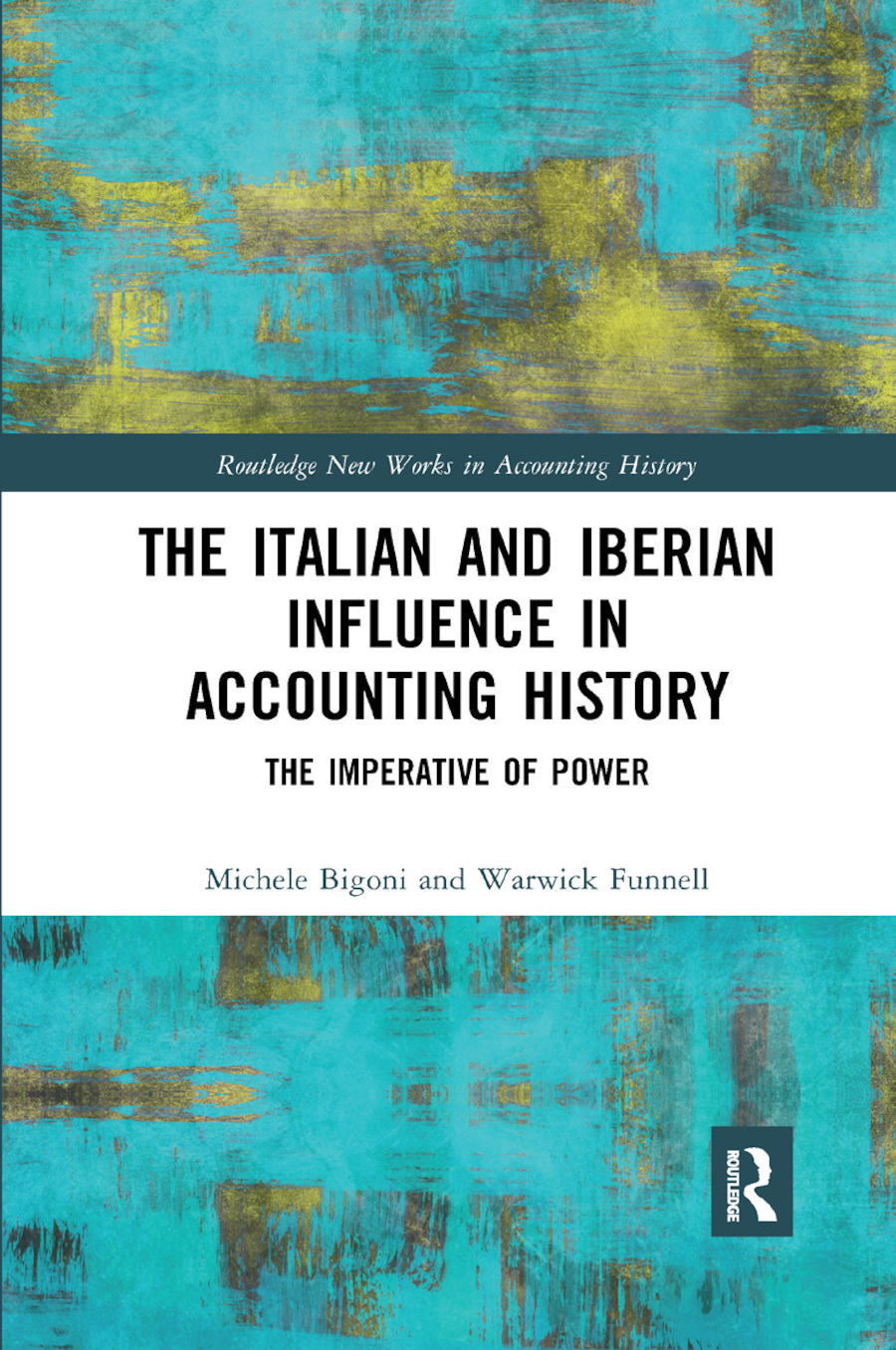 The Italian and Iberian Influence in Accounting History: The Imperative of Power book cover