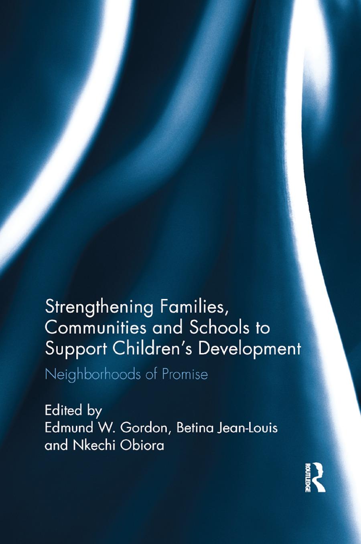 Strengthening Families, Communities, and Schools to Support Children's Development: Neighborhoods of Promise book cover