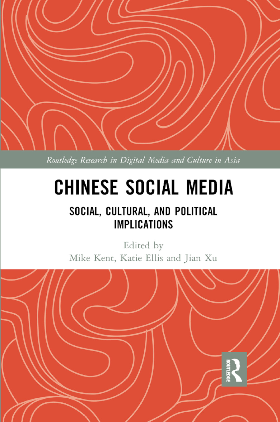 Chinese Social Media: Social, Cultural, and Political Implications book cover
