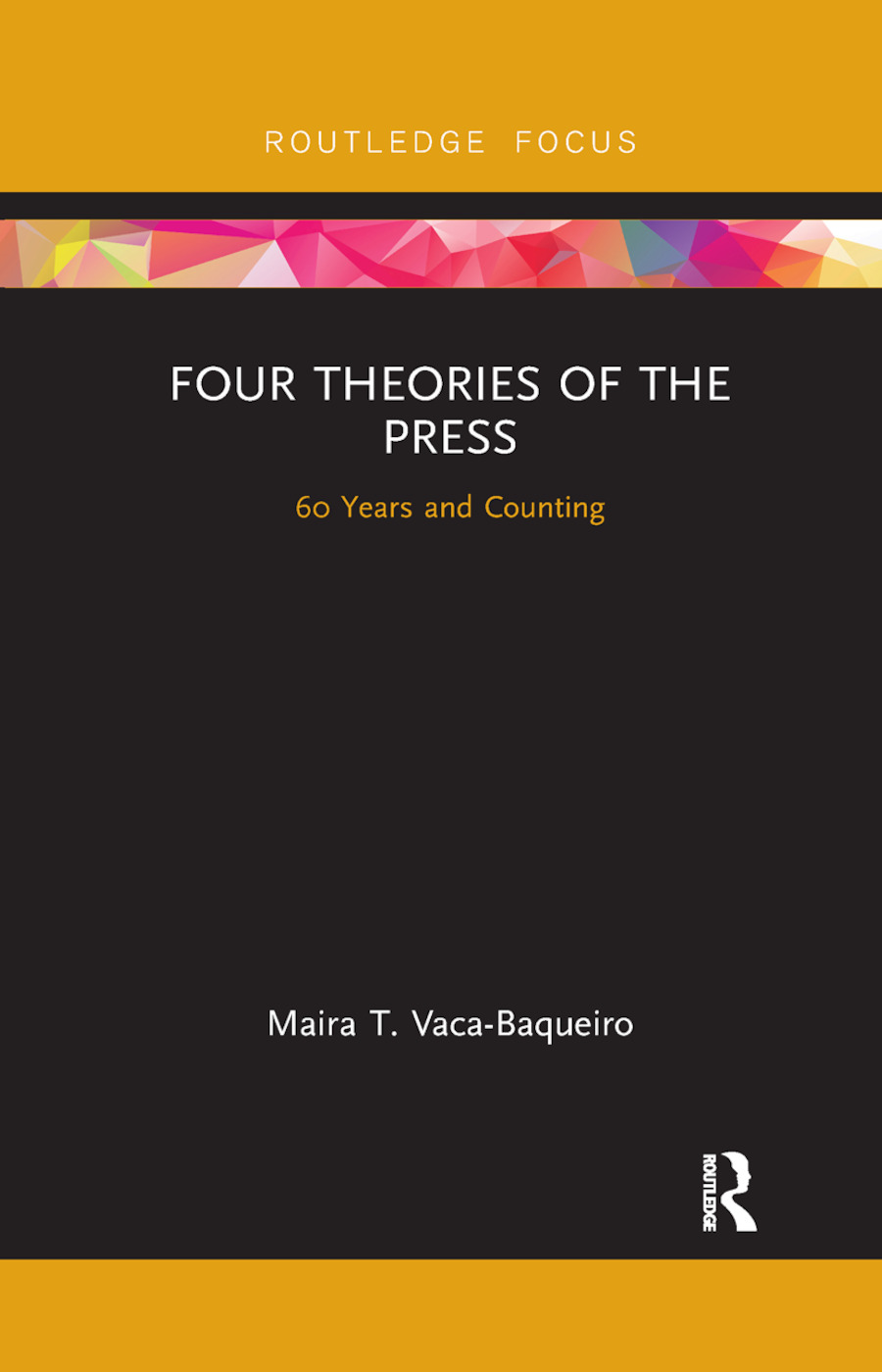 Four Theories of the Press: 60 Years and Counting book cover