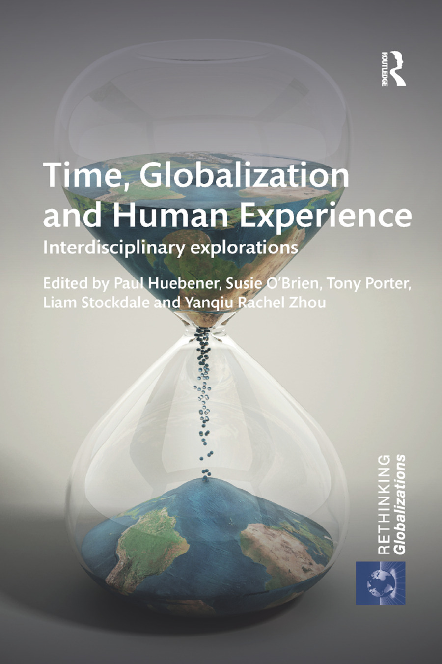 Time, Globalization and Human Experience: Interdisciplinary Explorations book cover