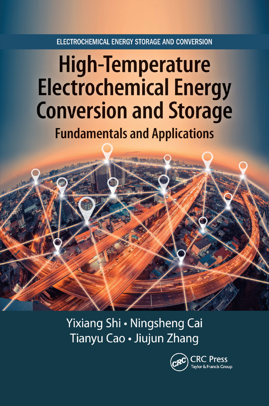 High-Temperature Electrochemical Energy Conversion and Storage: Fundamentals and Applications book cover