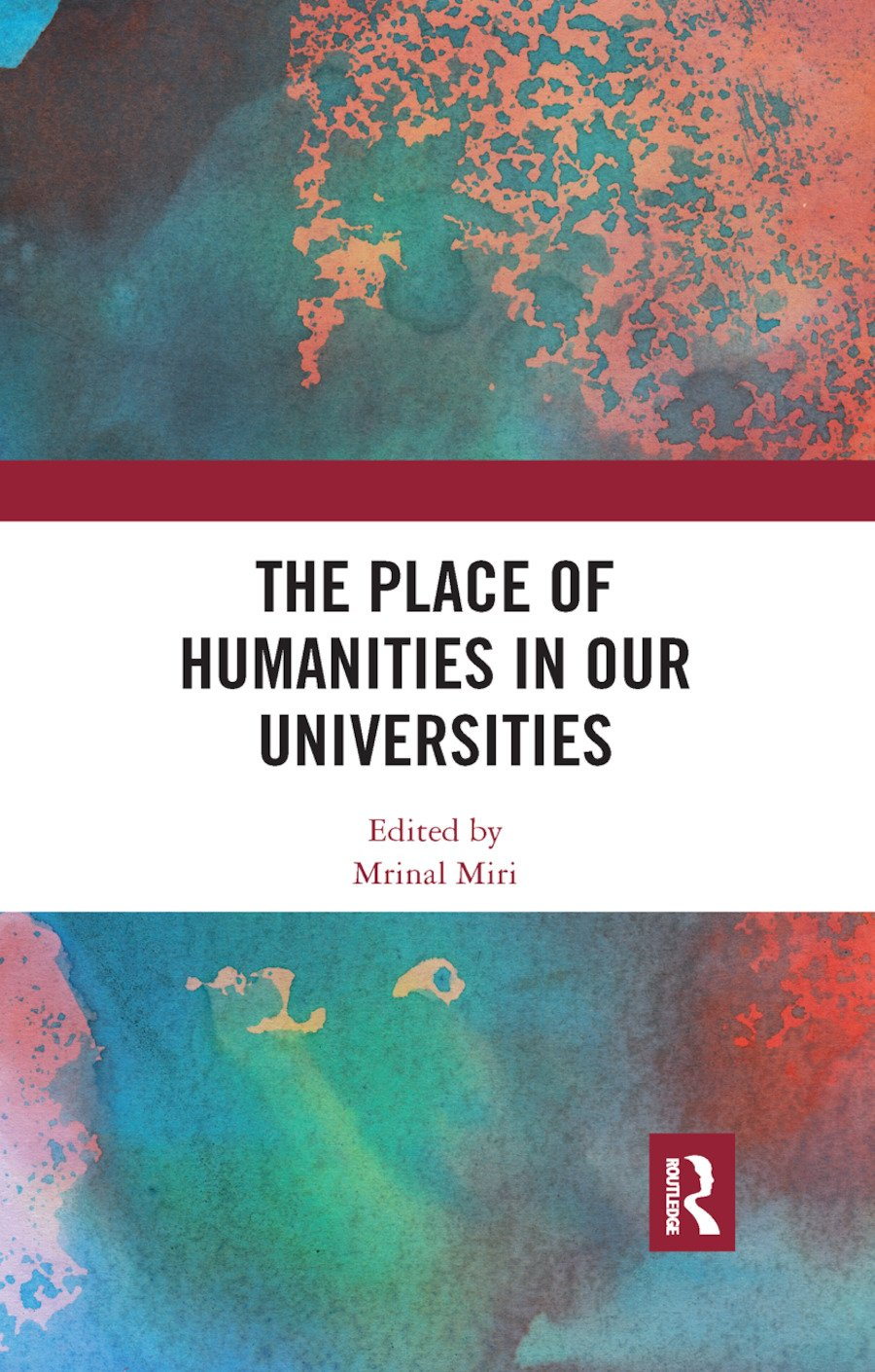 The Place of Humanities in Our Universities book cover