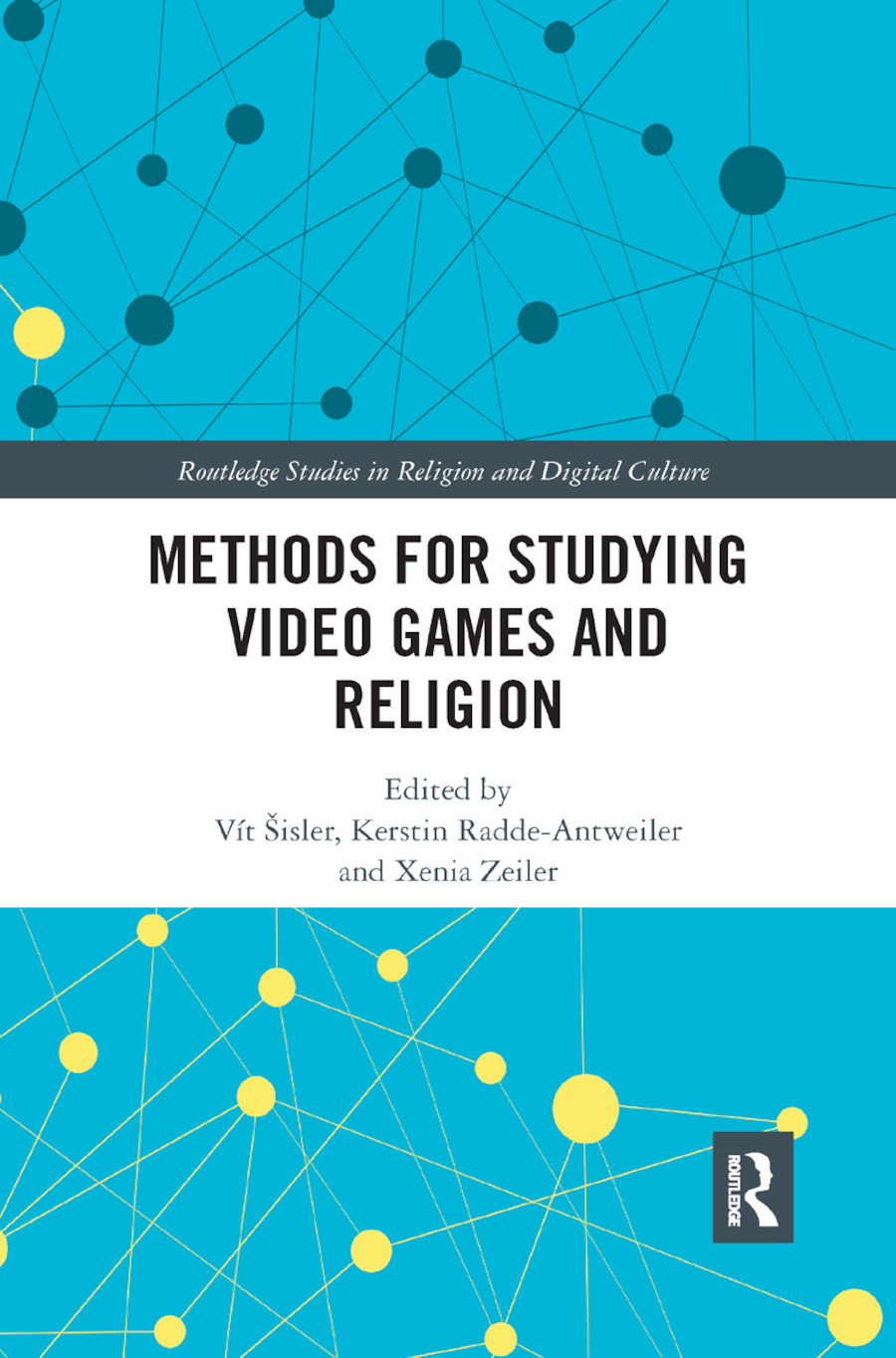 Methods for Studying Video Games and Religion: 1st Edition (Paperback) book cover