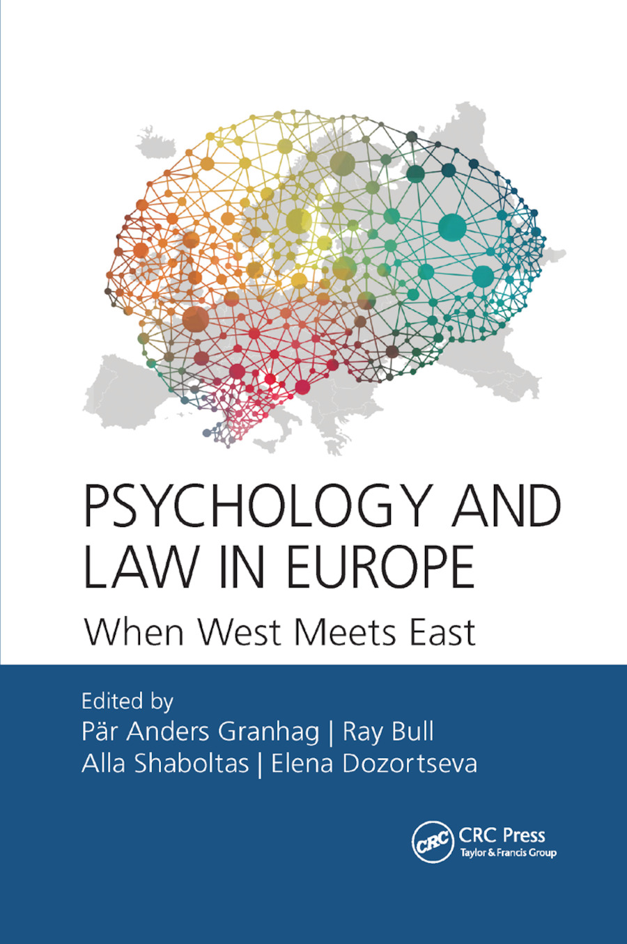 Psychology and Law in Europe: When West Meets East book cover