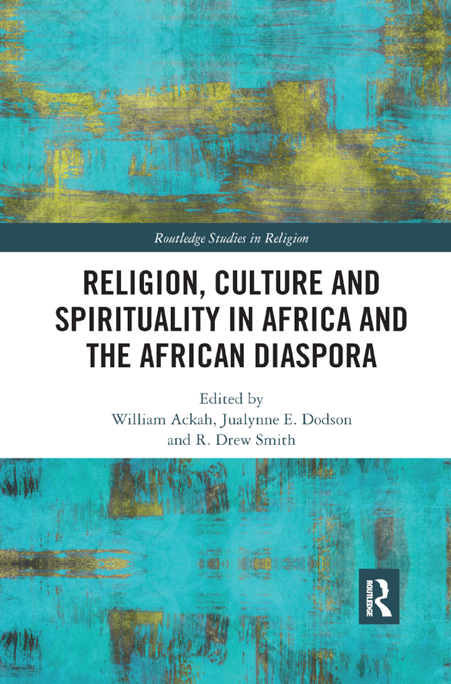 Religion, Culture and Spirituality in Africa and the African Diaspora book cover