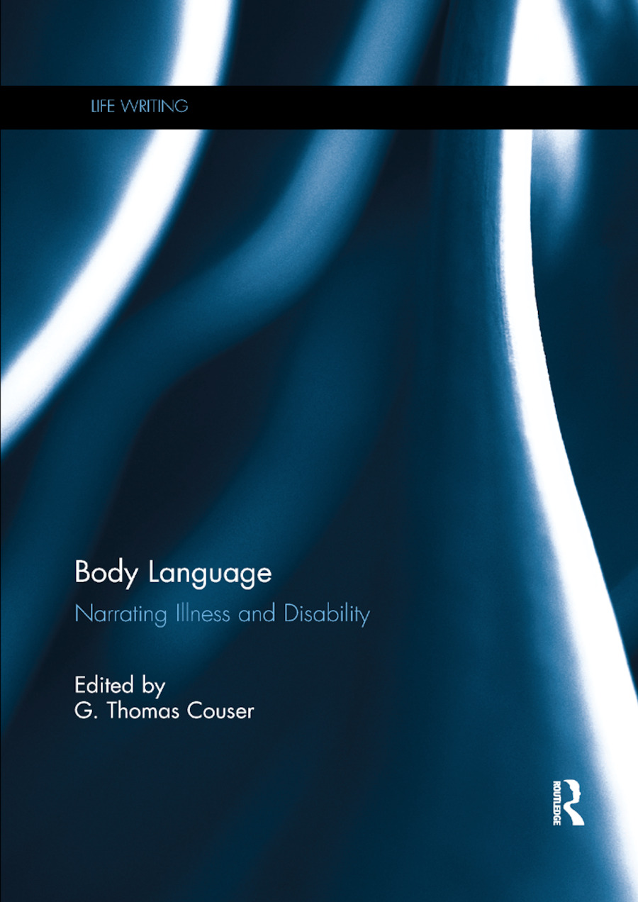 Body Language: Narrating illness and disability, 1st Edition (Paperback) book cover