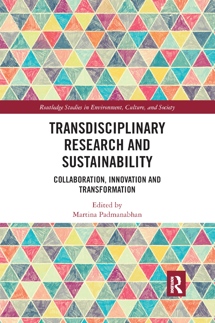 Transdisciplinary Research and Sustainability: Collaboration, Innovation and Transformation book cover
