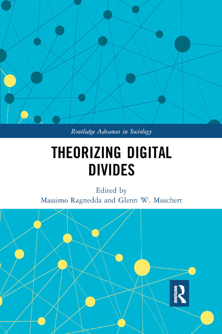 Theorizing Digital Divides