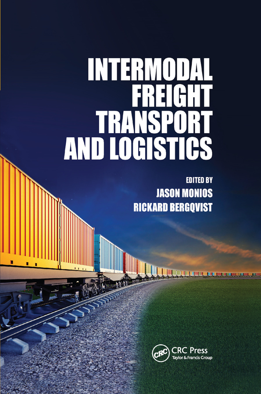 Intermodal Freight Transport and Logistics: 1st Edition (Paperback) book cover