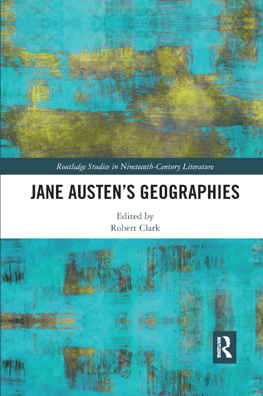 Jane Austen's Geographies