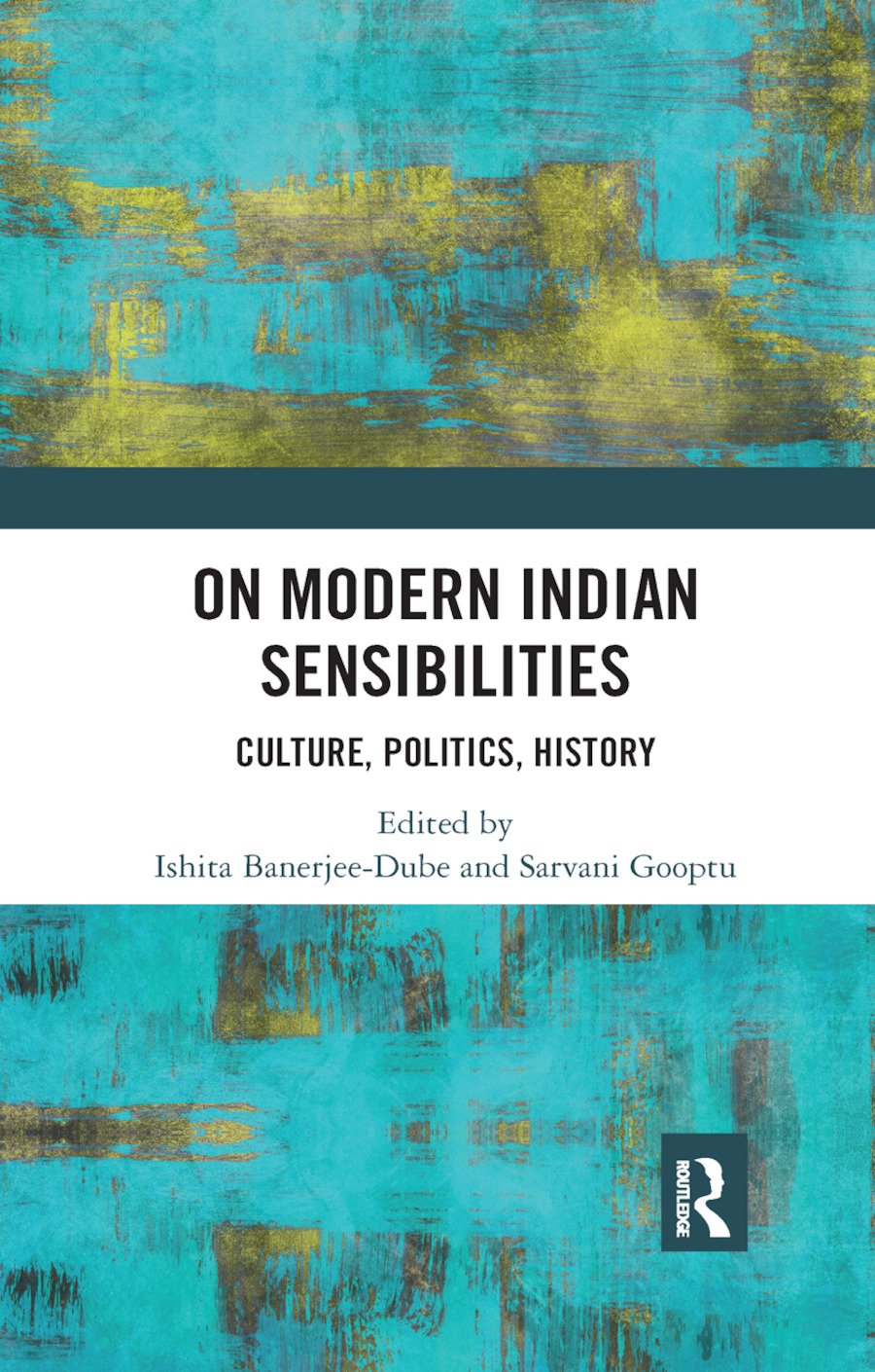 On Modern Indian Sensibilities: Culture, Politics, History book cover