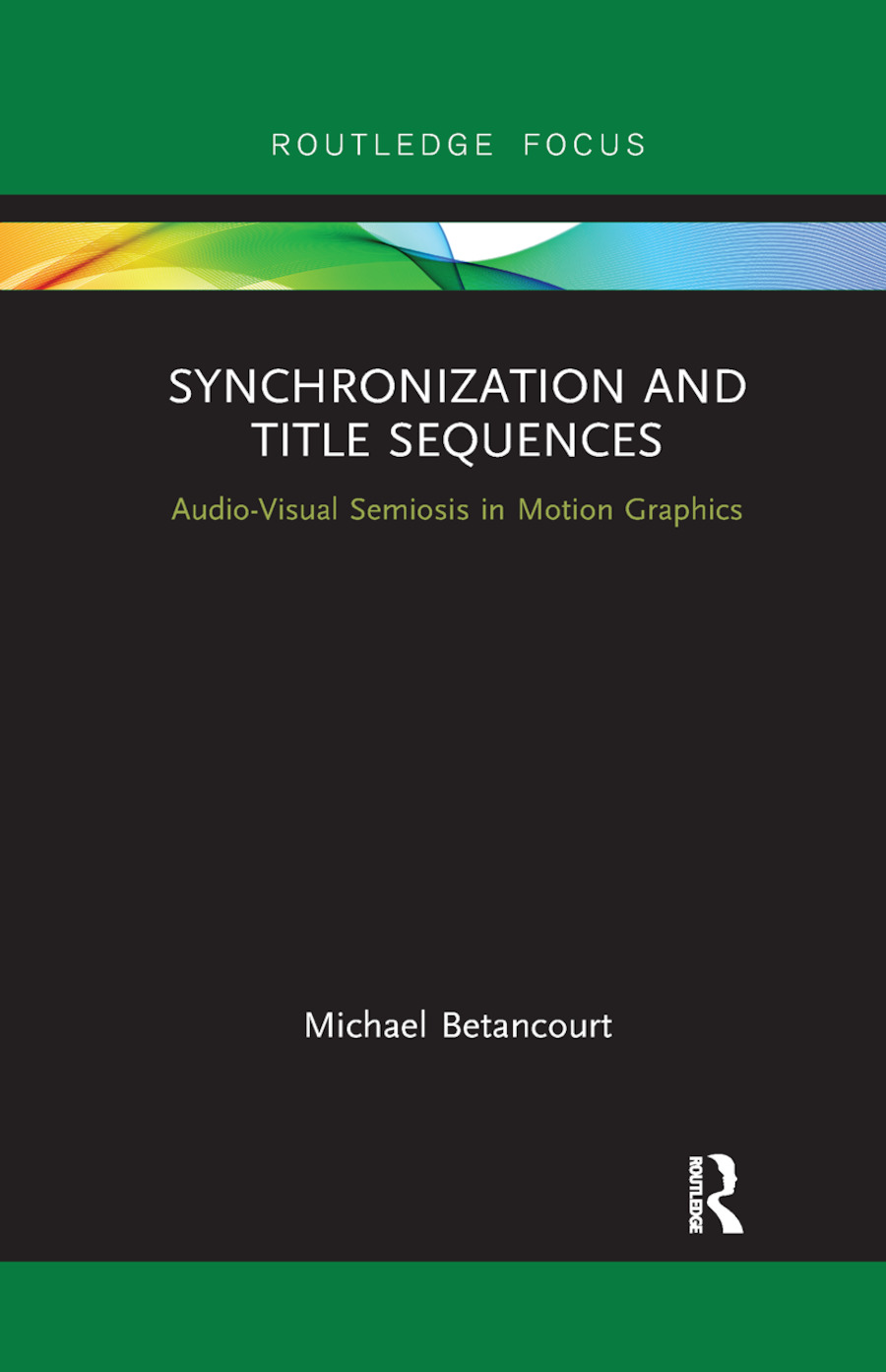 Synchronization and Title Sequences: Audio-Visual Semiosis in Motion Graphics book cover