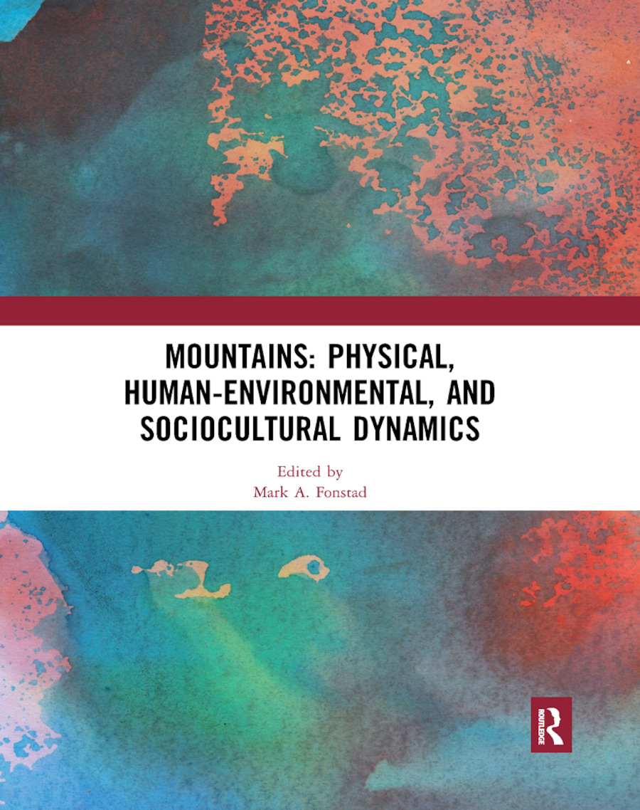 Mountains: Physical, Human-Environmental, and Sociocultural Dynamics book cover