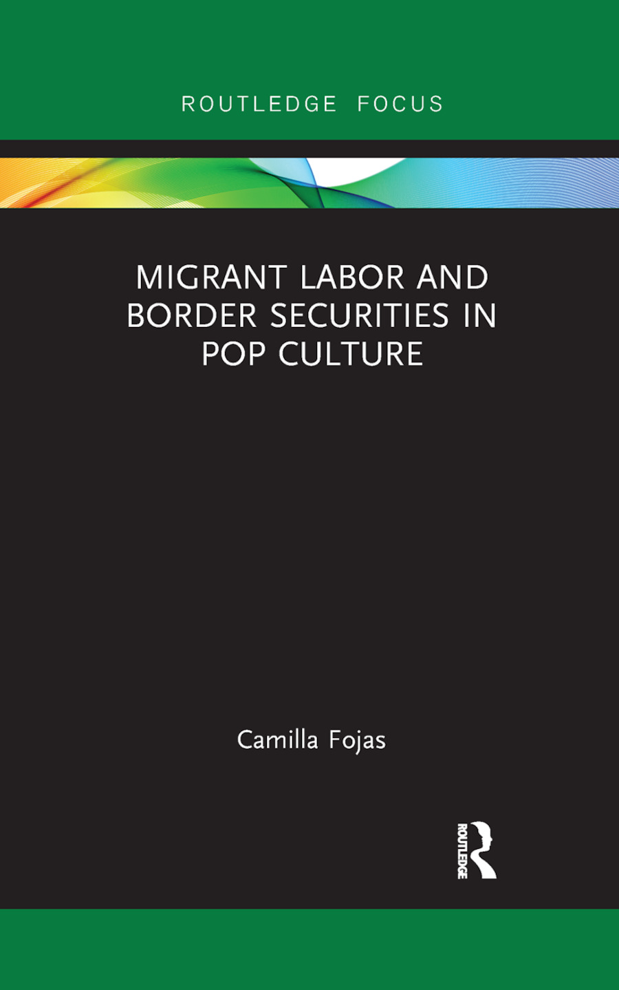 Migrant Labor and Border Securities in Pop Culture: 1st Edition (Paperback) book cover