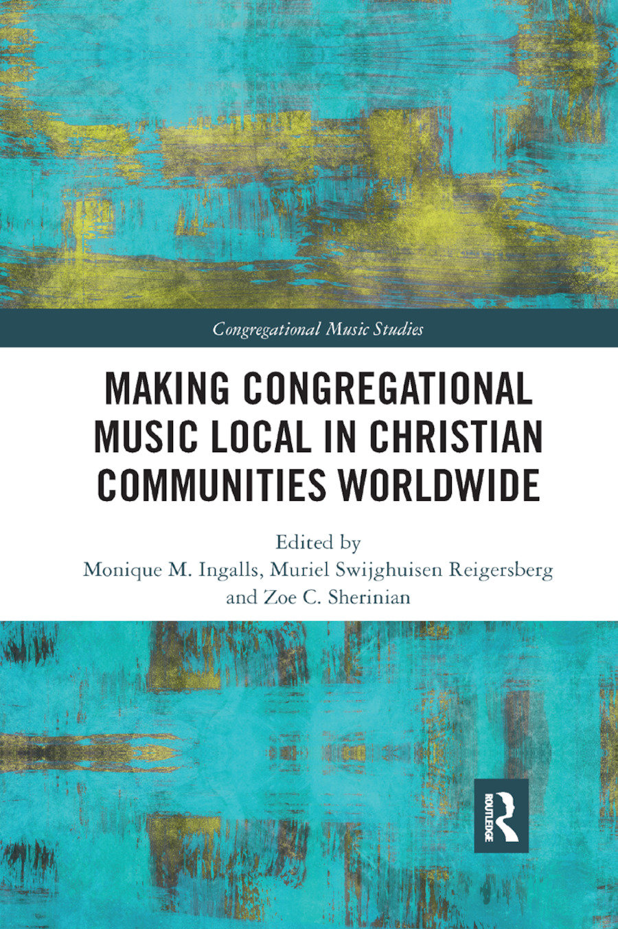 Making Congregational Music Local in Christian Communities Worldwide: 1st Edition (e-Book) book cover