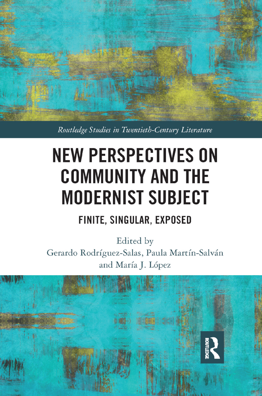 New Perspectives on Community and the Modernist Subject: Finite, Singular, Exposed, 1st Edition (Paperback) book cover