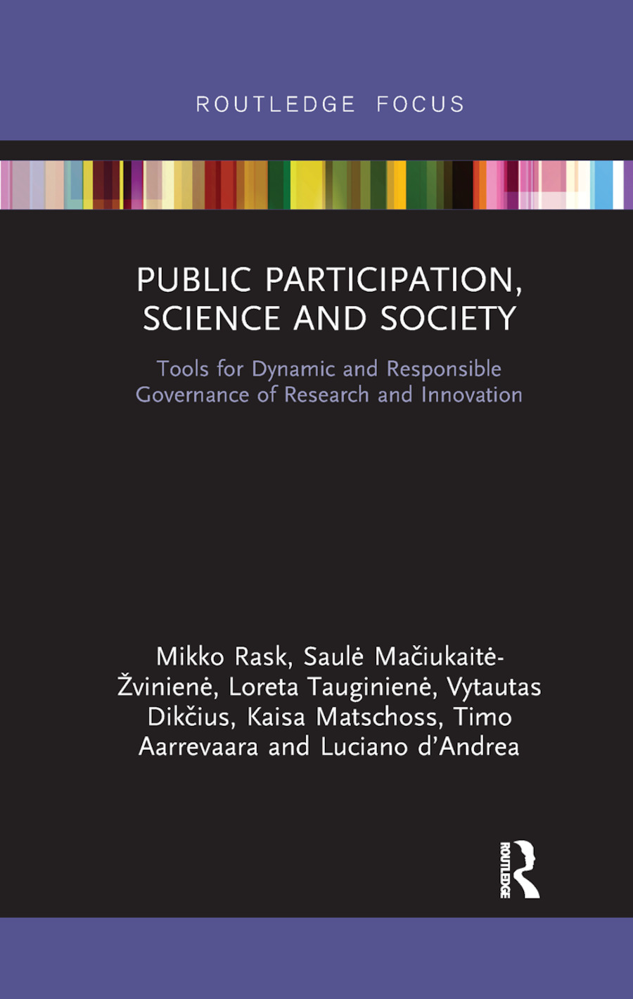 Public Participation, Science and Society: Tools for Dynamic and Responsible Governance of Research and Innovation, 1st Edition (Paperback) book cover