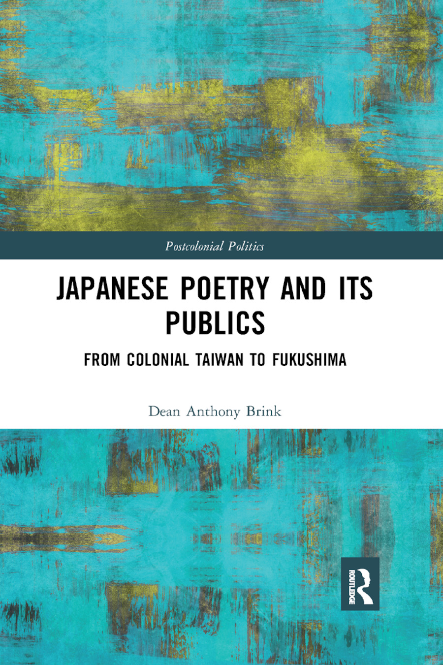 Japanese Poetry and its Publics: From Colonial Taiwan to Fukushima book cover