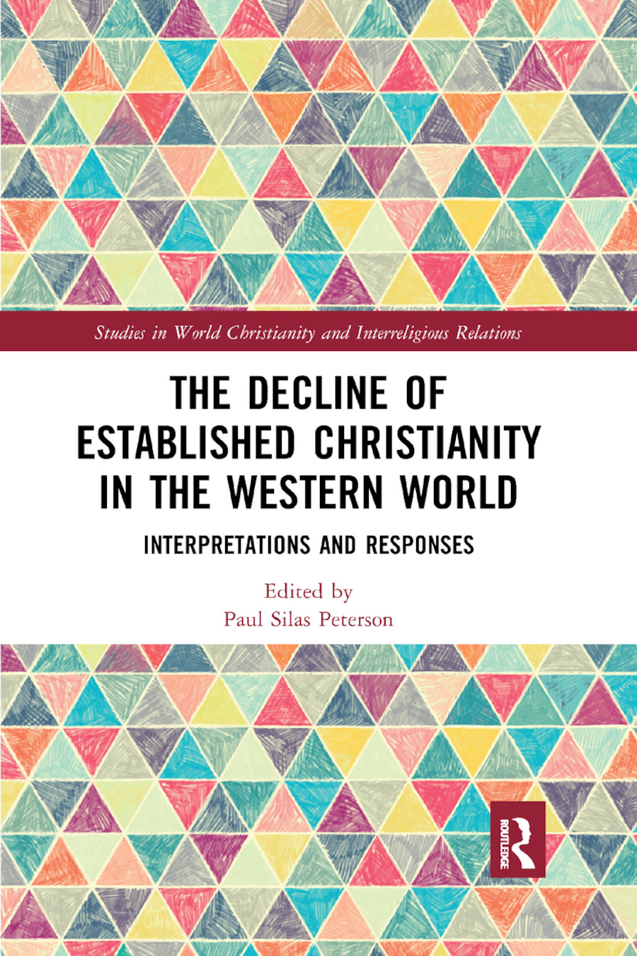 The Decline of Established Christianity in the Western World