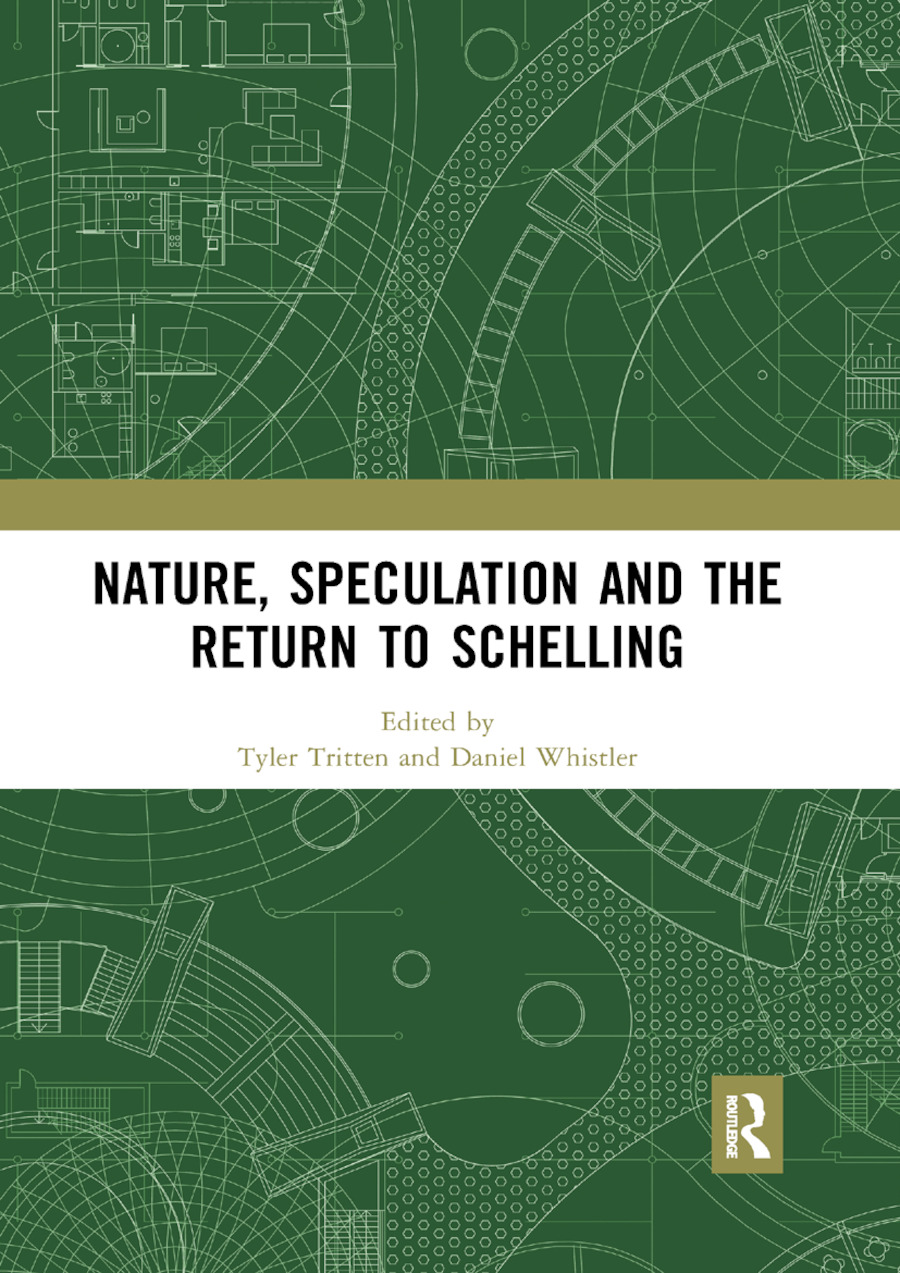 Nature, Speculation and the Return to Schelling book cover