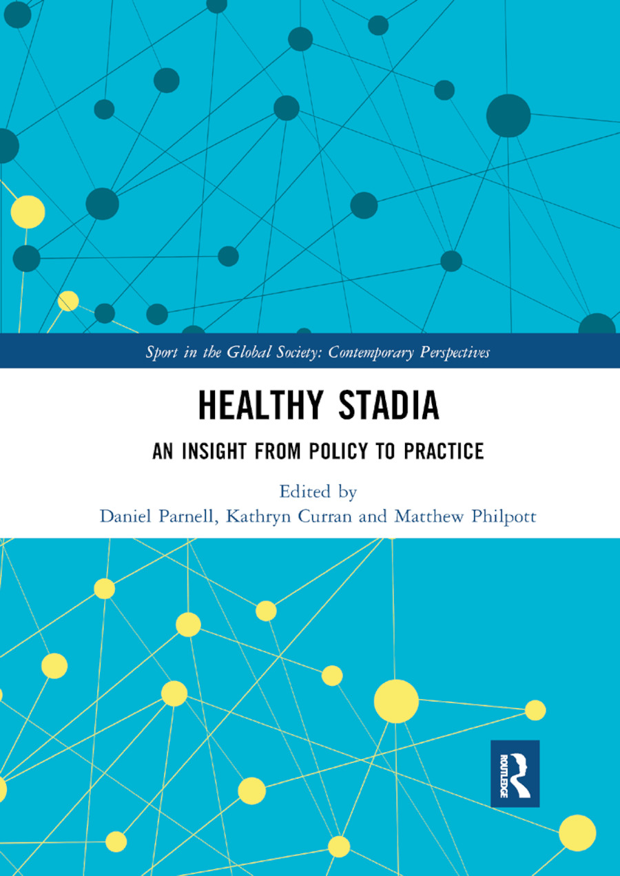 Healthy Stadia: An Insight from Policy to Practice, 1st Edition (Paperback) book cover