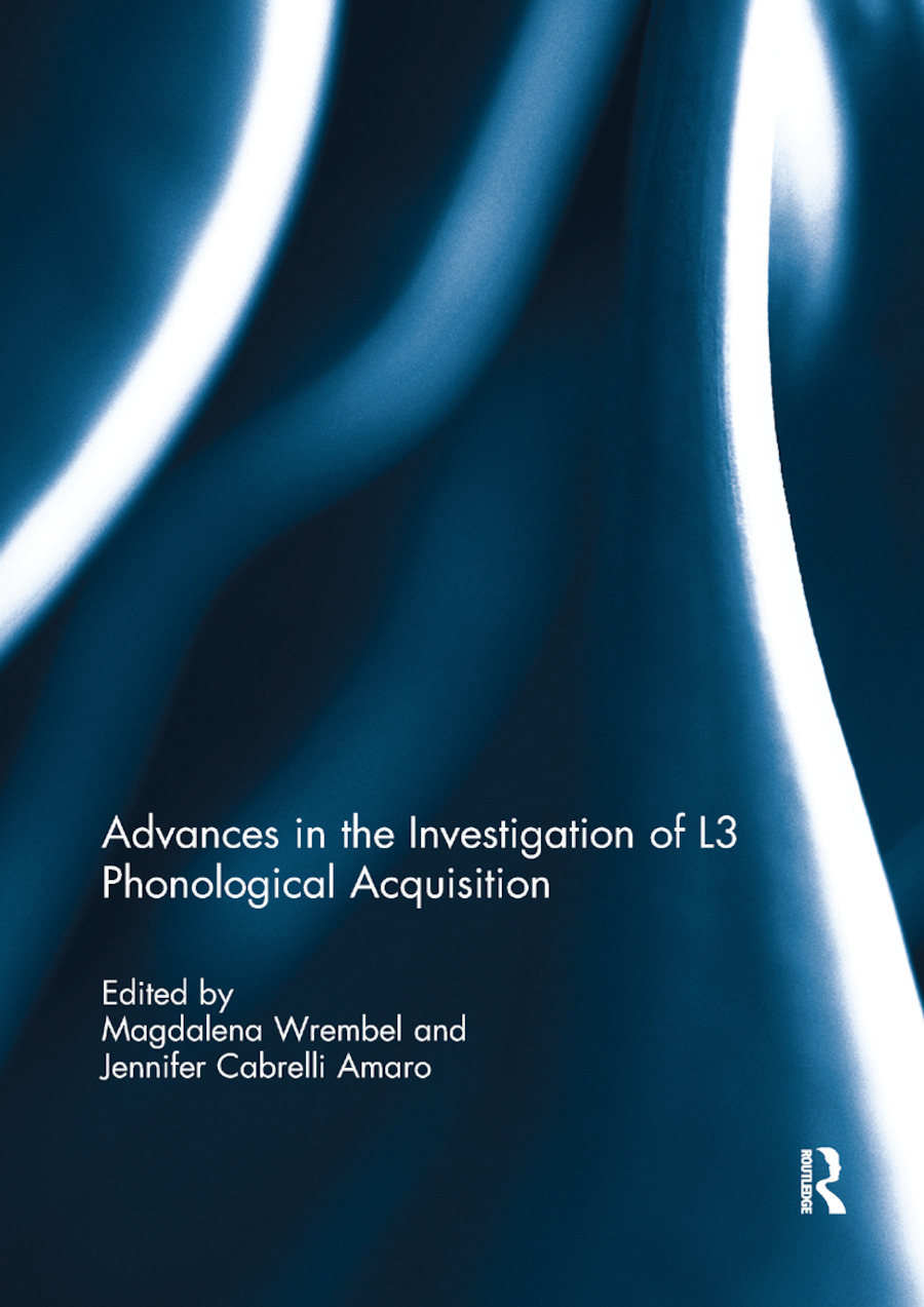 Advances in the Investigation of L3 Phonological Acquisition: 1st Edition (Paperback) book cover