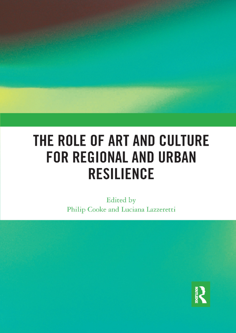 The Role of Art and Culture for Regional and Urban Resilience book cover