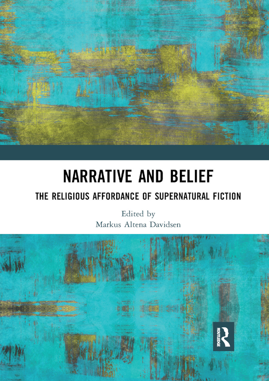 Narrative and Belief: The Religious Affordance of Supernatural Fiction book cover