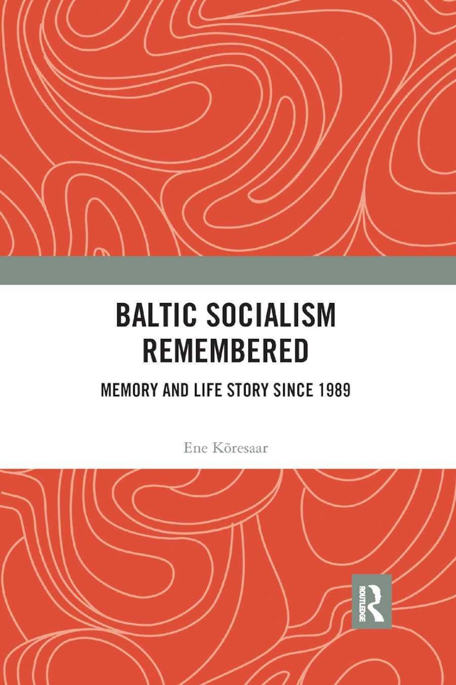 Baltic Socialism Remembered: Memory and Life Story since 1989 book cover