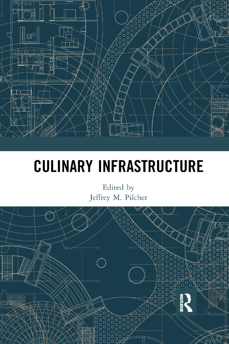 Culinary Infrastructure: 1st Edition (Paperback) book cover