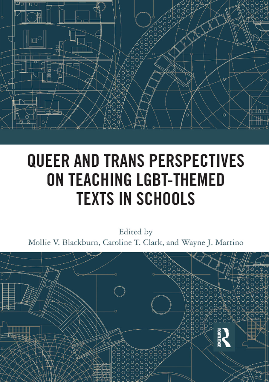 Queer and Trans Perspectives on Teaching LGBT-themed Texts in Schools book cover