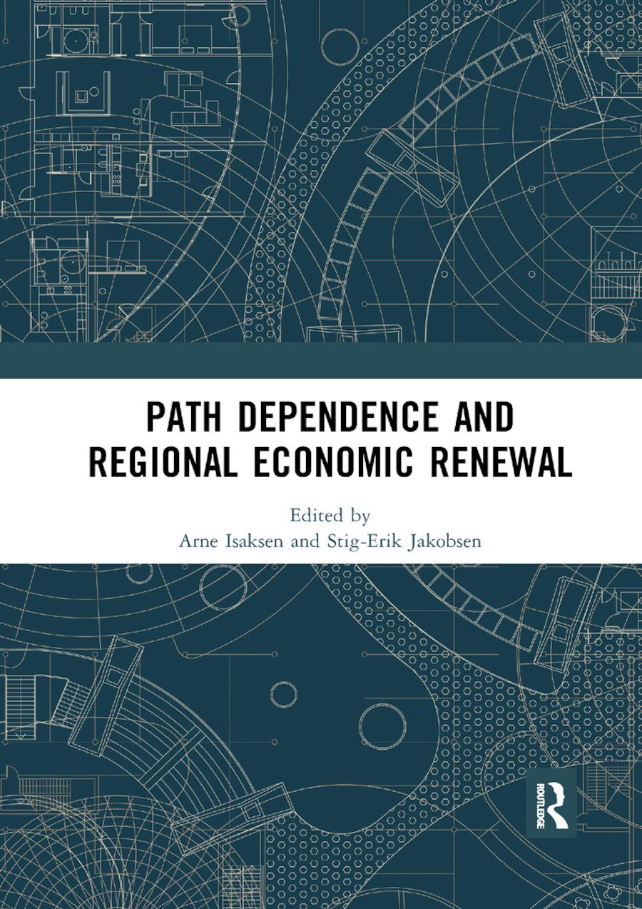 Path Dependence and Regional Economic Renewal: 1st Edition (Paperback) book cover