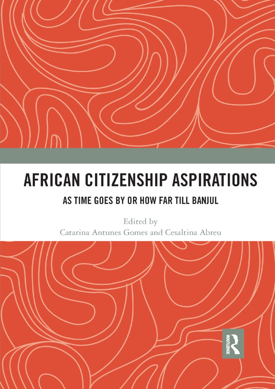 African Citizenship Aspirations: As Time Goes By or How Far Till Banjul book cover